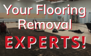 Read more about the article Your Flooring Removal Experts!